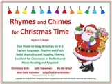 Rhymes and Chimes for Christmas Time - Five Poetry-to-Song