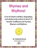 Rhymes and Rhythms!  72 Instant Activities to Teach Favorite Nursery Rhymes