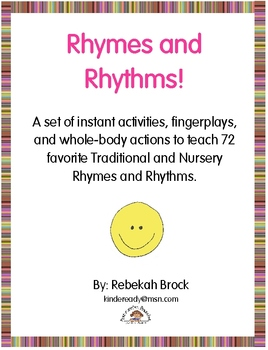 Rhymes and Rhythms!  72 Instant Activities to Teach Favorite Nursery Rhymes