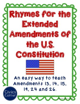 Rhymes for the extended amendments of the US Constitution- worksheet activity