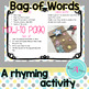 Rhyming Activity- Bag of Words