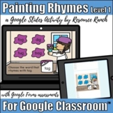 Rhyming Activity and Assessment for Google Classroom™