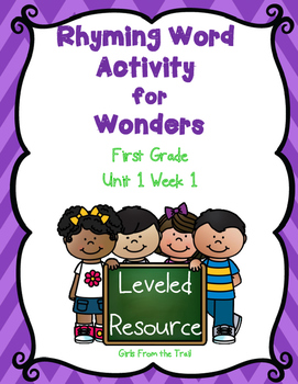 Rhyming Activity for Wonders Unit 1 Week 1