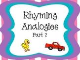 Rhyming Analogies Part 2 CCSS