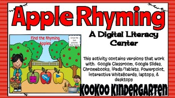 Rhyming Apples-A Digital Literacy Center (Compatible with Google Apps)