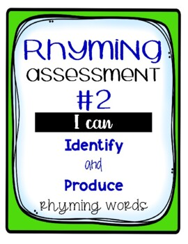 Rhyming Assessment #2 Identify and Produce Rhymes -No Prep-