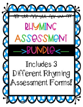 Rhyming Assessment Bundle -No Prep- Identify and Produce Rhymes