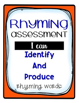 Rhyming Assessment Identify and Produce Rhyming Words