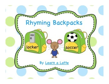 Rhyming Backpacks - If You Take a Mouse to School