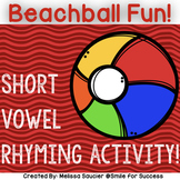 Short Vowel Rhyming | Spelling Activity/Printables