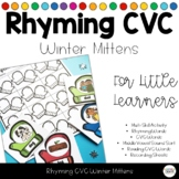 Rhyming CVC Word Mittens - Differentiated Game Activity