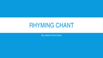 Rhyming Chant