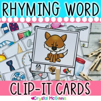 Rhyming Clip It Cards Literacy Center (Plus 32 Whole Group