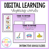 Rhyming Digital Interactive Slides- Distance Learning