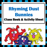 Rhyming Dust Bunnies Class Book & Skills Sheet