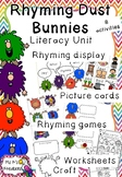 Rhyming Dust Bunnies - Literacy Rhyming Unit