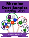 Rhyming Dust Bunnies: Retelling Sticks