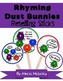 Rhyming Dust Bunnies: Retelling Sticks