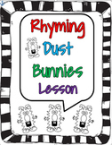 Rhyming Dust Bunny Lesson