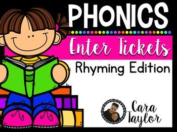 Rhyming Enter Tickets ~ Informal Assessments BEFORE Teaching!