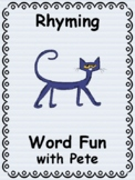 Rhyming Fun with Pete the Cat