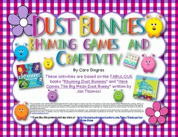 "Rhyming Games/ Craftivity - based on ""Rhyming Dust Bunny"" books by Jan Thomas"