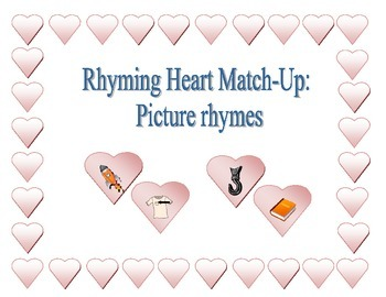 Rhyming Heart Match-Up: Picture Rhymes