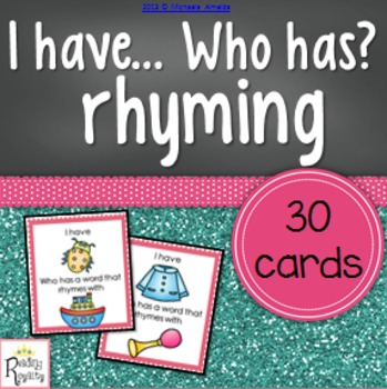 Rhyming - I have... Who has?