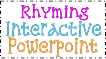 Rhyming Interactive Powerpoint - NO PREP!