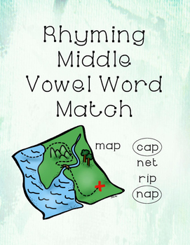 VOWEL MATCHING Middle Vowel Words