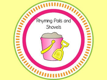 Rhyming Pails and Shovels