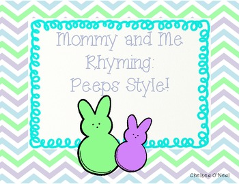 Rhyming Peeps Style:  Mommy and Me