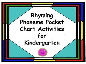 Rhyming Phoneme Pocket Chart Activities for Kindergarten