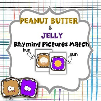 Rhyming Pictures Match - Peanut Butter & Jelly
