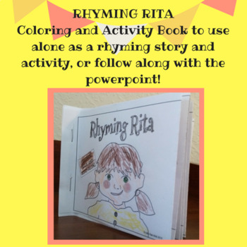 Rhyming Rita- RHYMING WORDS story and activities, COLORING/ACTIVITY BOOK