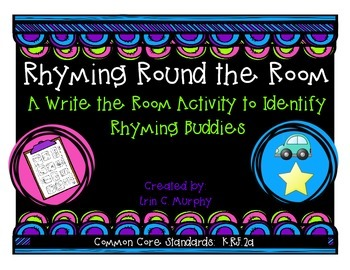 Rhyming Round the Room: Write the Room Rhyming Buddies