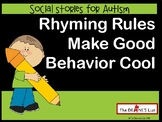 Rhyming Rules Make Good Behavior Cool (A social story)