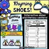 Rhyming SHOES! {Interactive Slides and Literacy Centers}
