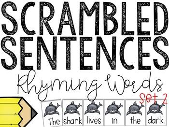 Rhyming Scrambled Sentences:Set 2 (Writing Station Activity)