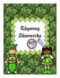 Rhyming Shamrocks! No-Prep