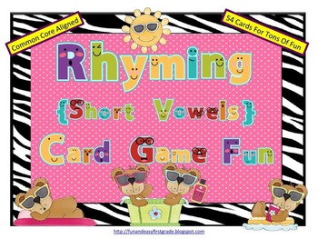Rhyming (Short Vowels) Card Game Fun (Common Core Aligned)