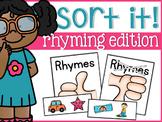 Rhyming Sort it! Rhyme Yay or Nay!