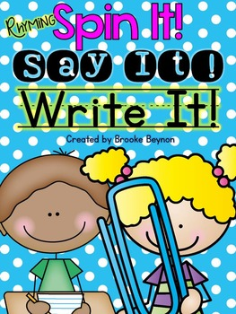 Rhyming Spin It, Say It, Write It!
