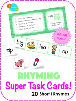 Rhyming Super Task Cards! - Short I