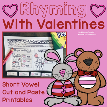 Rhyming Valentines! {Short Vowel Cut and Pastes}