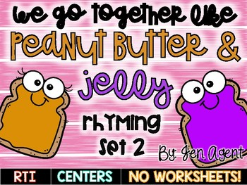 Rhyming {We go together like Peanut Butter & Jelly}