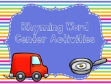 Rhyming Word Center Activities
