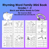 Rhyming Word Family Mini Book - in BW - Grades 1 and  2