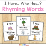 Rhyming Word Game: I Have... Who Has...? Rhymes