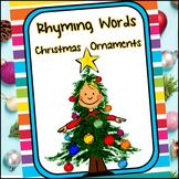Rhyming Words | Language Arts | Christmas Ornament Themed